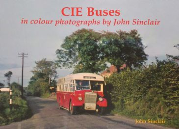 CIE Buses - In Colour Photographs, by John Sinclair